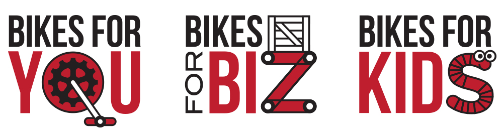 Bikes for YOU, Bikes for BIZ, Bikes for KIDS